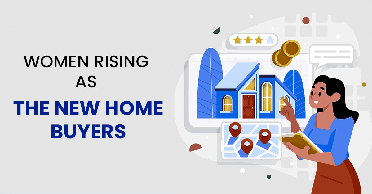 "Women rising as ""The New Home Buyers"""